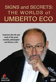 Signs and Secrets: The Worlds of Umberto Eco [DVD] [English] [2000], 21564376