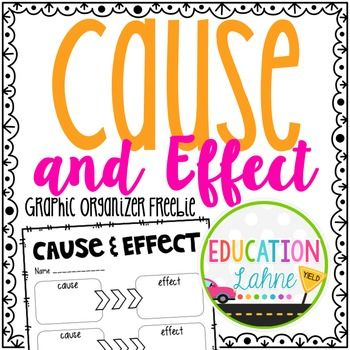 Enjoy this FREE Cause and Effect Graphic Organizer. This versatile ...