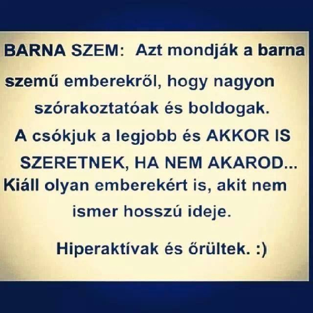 Barna szeműek*-*