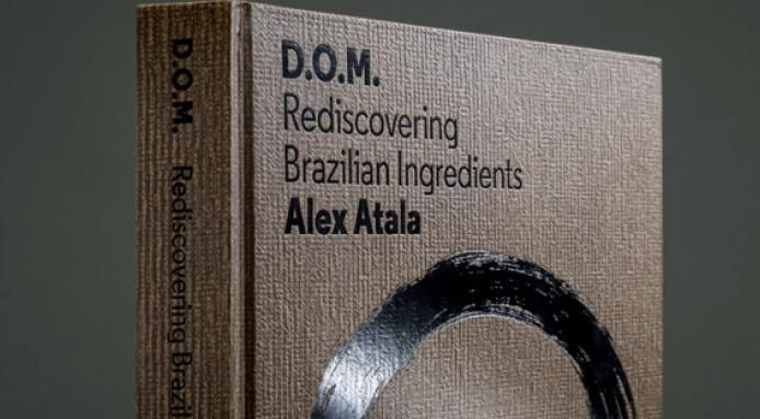 A Look Inside Alex Atala's Cookbook 'D.O.M.'