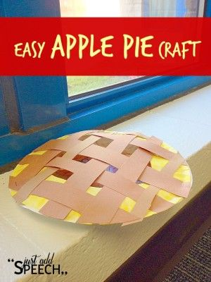 Easy Apple Pie Craft Tutorial | http://justaddspeech.com/easy-apple-pie-craft-tutorial/