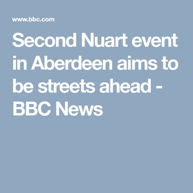 Second Nuart event in Aberdeen aims to be streets ahead - BBC News