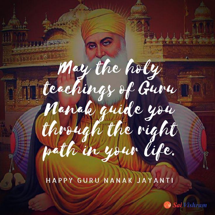 Sai Vishram wishes you a Happy Guru Nanak Jayanti  #wishes #gurunanak #waheguru #gurunanakjayanti2017 #happygurunanakjayanti #holy #holyteachings #guidance #blessings #life #blessedlife #saivishram #balkatmane