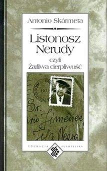 Okładka książki Listonosz Nerudy, czyli żarliwa cierpliwość