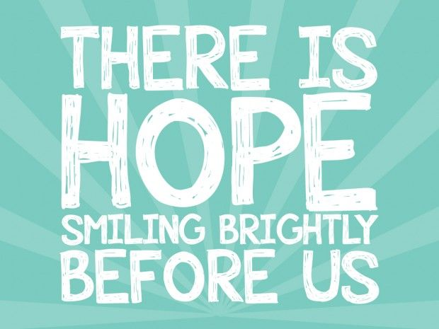 smiling brightly: Smile Bright, Smile Qoutes, Hope Alive, Quotes Quilling, Quick Quotes, Hope Smile