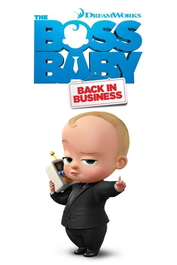 Multserial Boss Molokosos Snova V Dele The Boss Baby Back In Business Netflix Thevideo One Smotret Onlajn I Skachat Boss Detskie Filmy Multfilmy