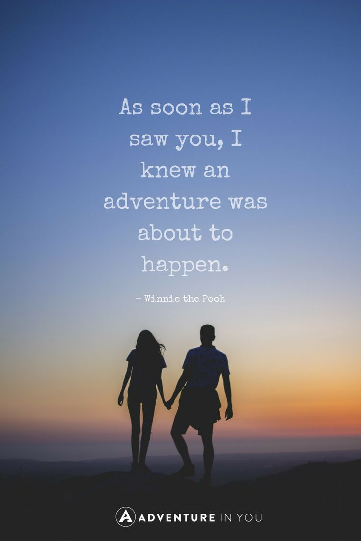 100 of the Best Adventure Quotes to Inspire You this 2020 ...