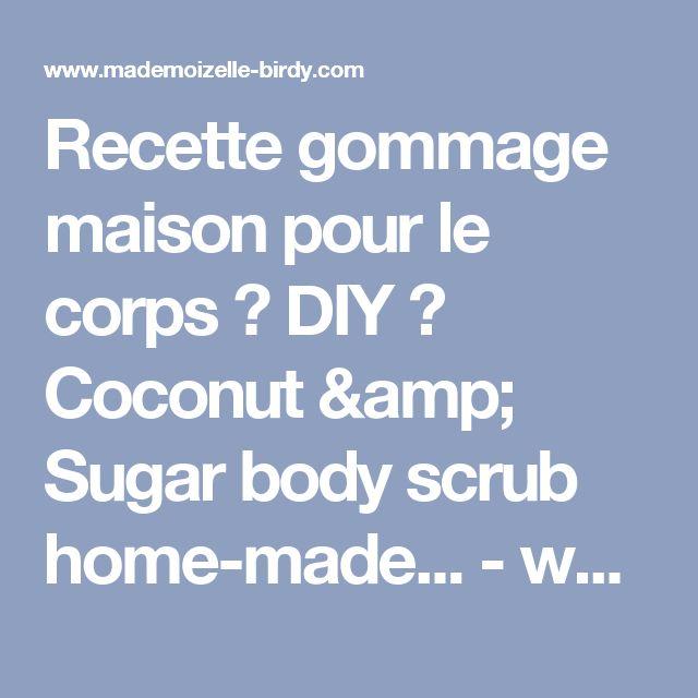1000 Id Es Sur Le Th Me Gommages Corporels La Noix De Coco Sur Pinterest Exfoliants