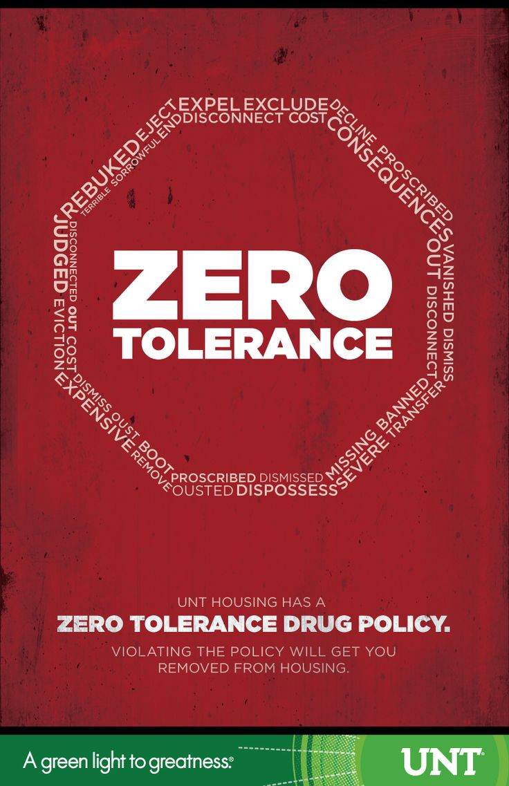 Zero Tolerance Drug Poster | UNT Housing Posters ...