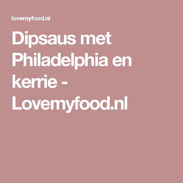 Dipsaus met Philadelphia en kerrie - Lovemyfood.nl