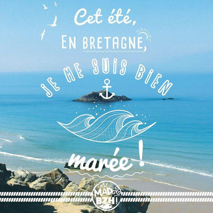"""""""Cet été, en Bretagne, je le suis bien marée""""  retrouvez les bretonneries graphiques de MAD BZH sur www.madbzh.com #madbzh #aaska #bzh #breizh #bretagne #morbihan"""