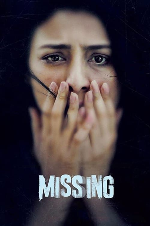 Watch Missing 2018 Movie Hd Online Free Download Dvdrip Neves