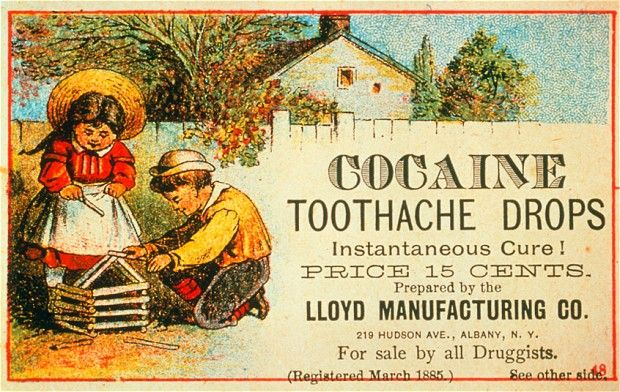 An advert for cocaine toothache drops, which were available just 15 cents    from all druggists in 1885 - Picture: SPL / Barcroft Media