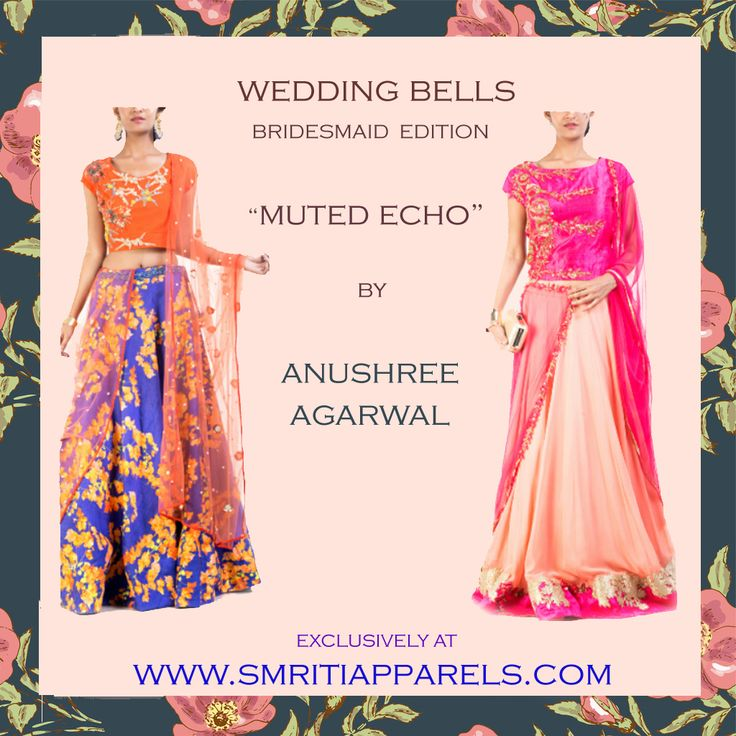 WEDDING BELLS! Bridesmaid Edition! By #AnushreeAgarawal The perfect combination of outfits for Summer Weddings. WE SHIP WORLDWIDE! #smritipreandcouture #summerweddings #bridesmaidcollection #indianweddings #bridalblooms #lehengas #gowns #capes #croptops #jumpsuits #onlineshopping #designerwear #ethnicwear #indowestern #weddingensembles #floralinspired #kolkatadesigners #anjuagarwal #anushreeagarwal #indianfashion #highfashion
