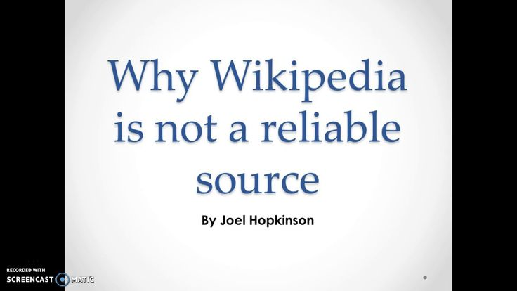 Why Wikipedia is not a reliable source