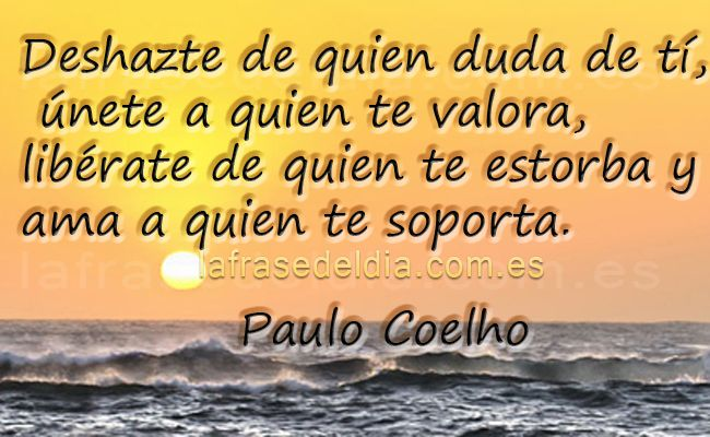 Quien Te Soporta Paulo Coelho Quotes Pinterest Paulo Coelho