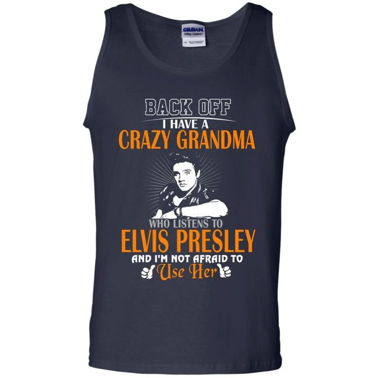 Elvis Presley Shirts Crazy Grandma T shirts Hoodies Sweatshirts Perfect Quality for Amazing Prices! This item is NOT available in stores. Guaranteed safe checko