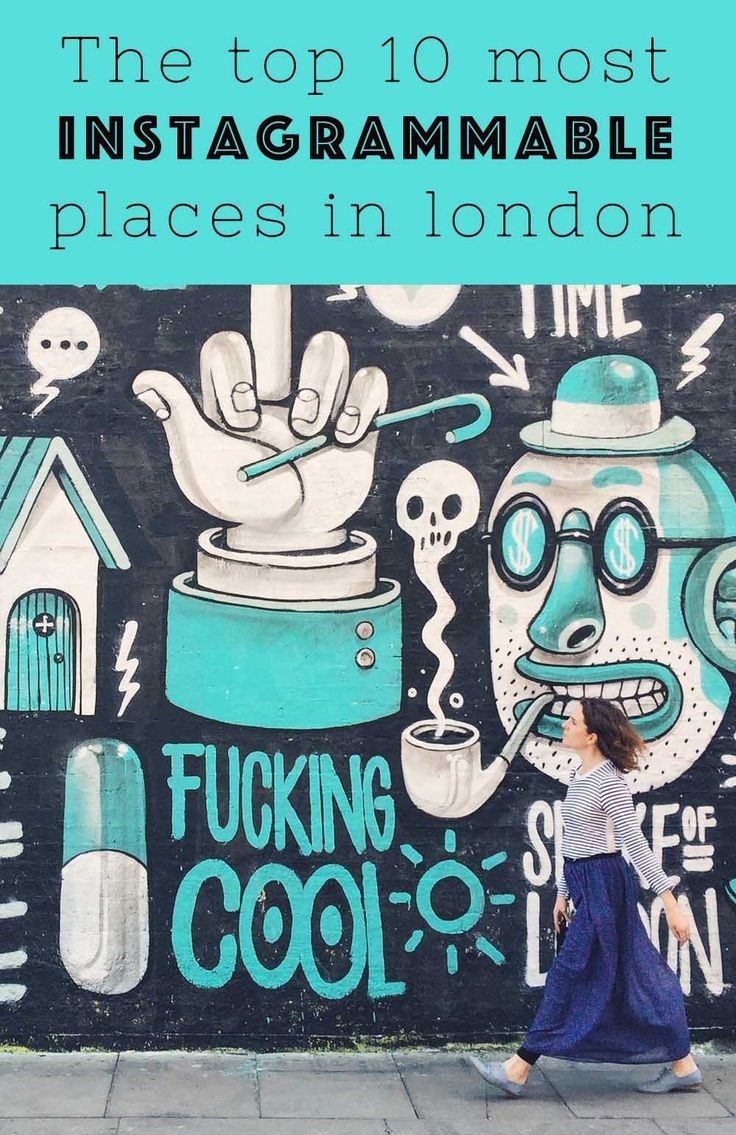 Top 10 places to Instagram in London