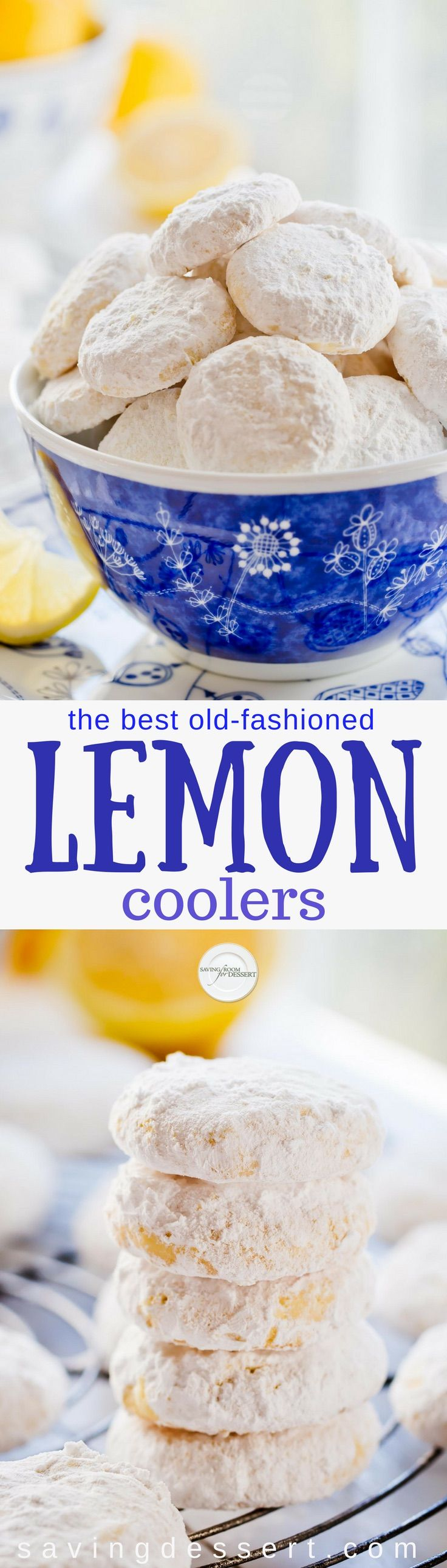 Lemon Coolers - hot from the oven, these melt-in-your mouth cookies are tossed in a mixture of crystallized lemon and powdered sugar for the most incredible intense lemon flavor ever! #savingroomfordessert #lemon #lemoncookies #lemoncoolers #cookies #baking