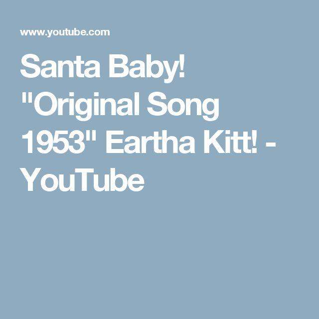 "Santa Baby! ""Original Song 1953"" Eartha Kitt! - YouTube"