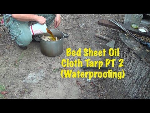 Homemade Bed Sheet Oil Cloth Tarp PT 2 (Waterproofing) - YouTube