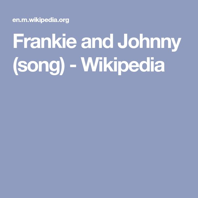 Frankie and Johnny (song) - Wikipedia