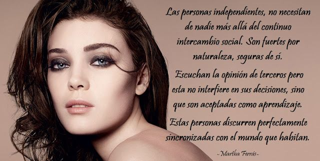 Mis Pensamientos : Independentpeople do not need anyone beyond the on...