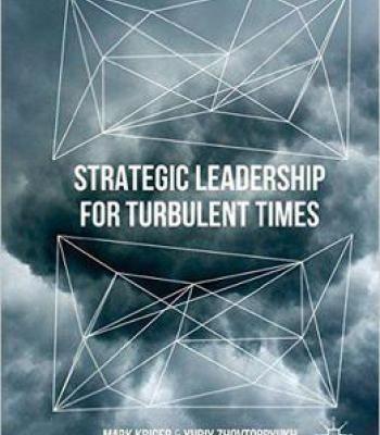 Strategic Leadership For Turbulent Times PDF