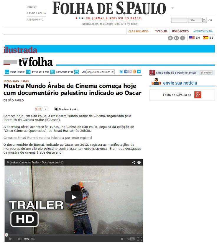 8 ª Mostra Mundo Árabe de Cinema (de 21/8 a 1/9). Veículo: Folha de S. Paulo Online. Clique na imagem para ver a matéria completa.