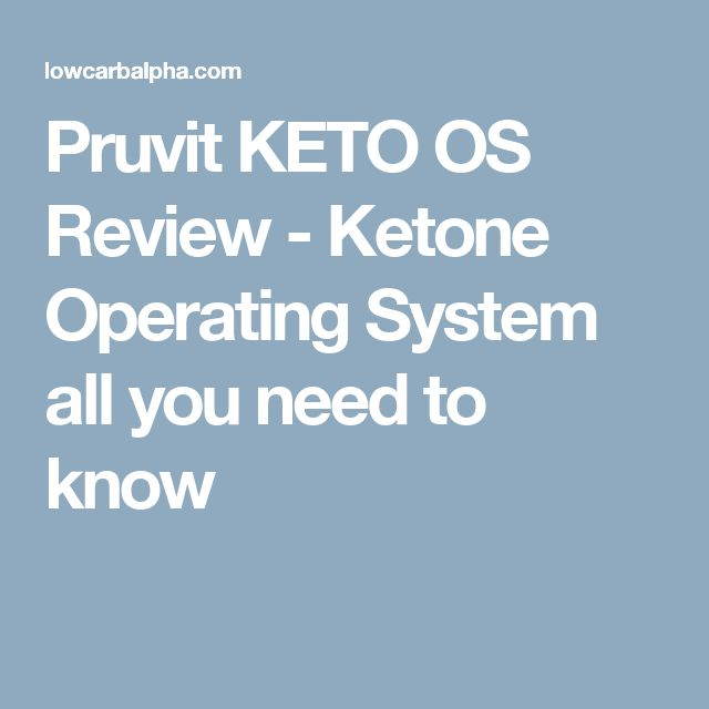 Pruvit KETO OS Review - Ketone Operating System all you need to know