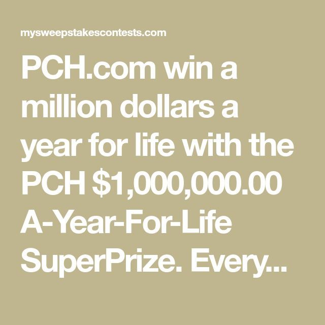 PCH com win a million dollars a year for life with the PCH