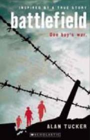 Battlefield - Alan Tucker | Find it @ Radford Library F TUC