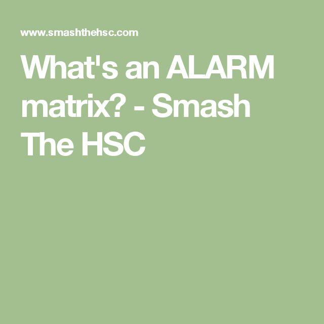 What's an ALARM matrix? - Smash The HSC