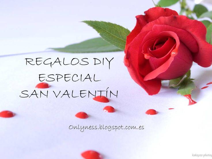 OnlyNess: Regalos DIY Especial San Valentín