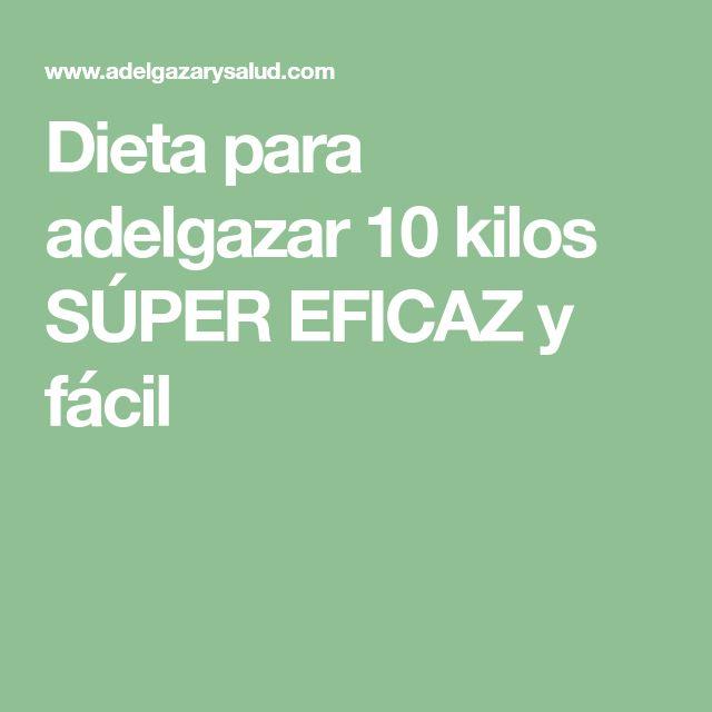 Dieta para adelgazar 10 kilos SÚPER EFICAZ y fácil