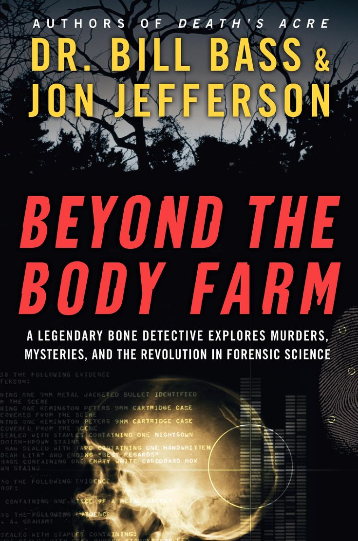 13 best science images on pinterest forensics forensic science grave talk from the body farm guy 112807 fandeluxe Gallery