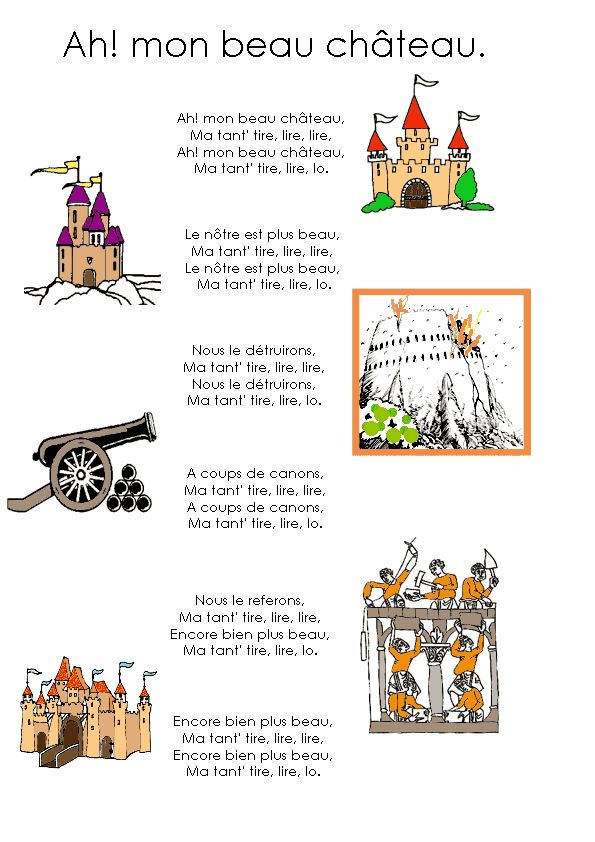 Mon beau château  Version à écouter... http://comptines.brunocoupe.com/ecouter-comptine/ah-mon-beau-chateau.php
