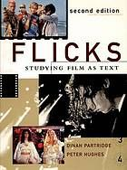 Flicks : studying film as text