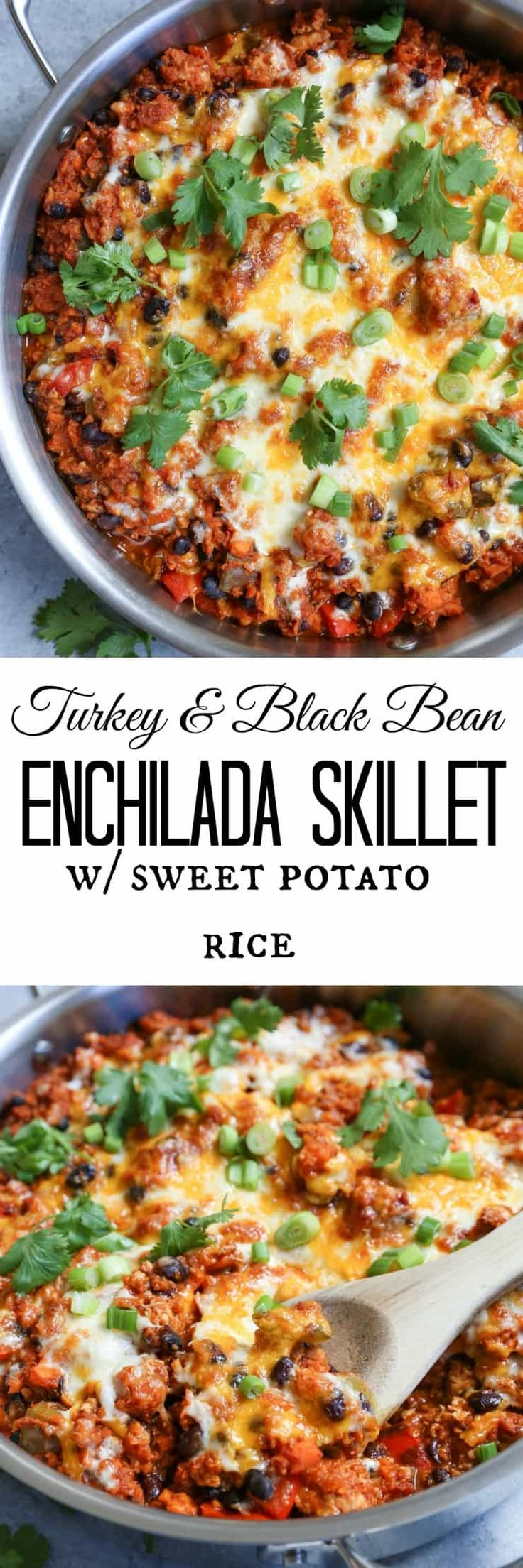 Turkey and Black Bean Enchilada Skillet with Sweet Potato Rice - an easy dinner recipe made in under an hour!