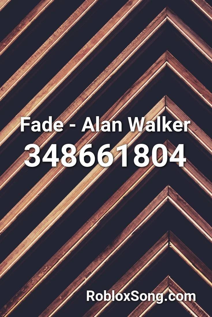 Fade Alan Walker Roblox Id Roblox Music Codes In 2020 Roblox