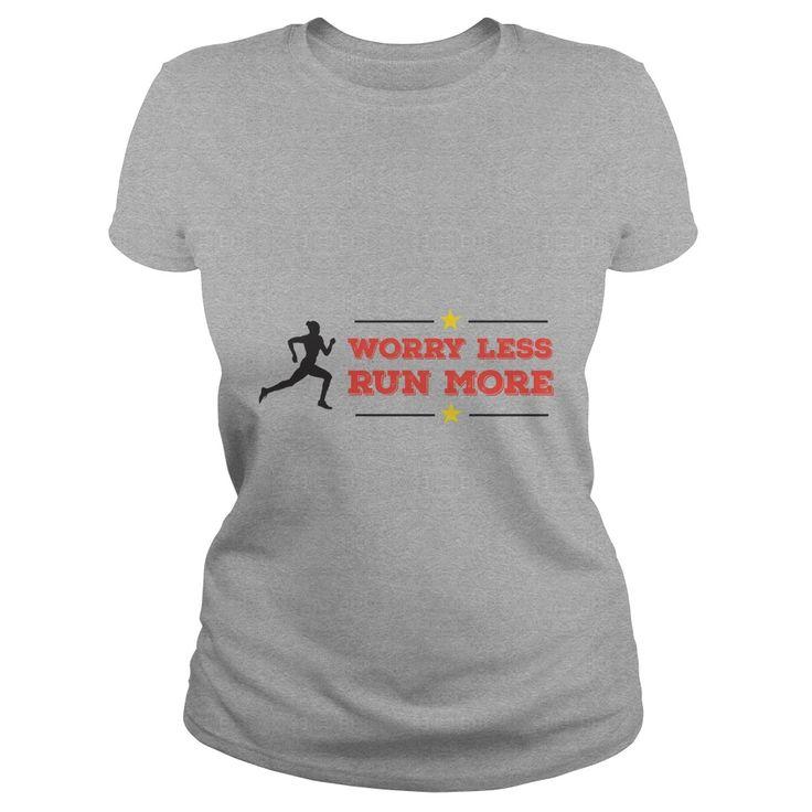 Worry Less Run More Ladies T-shirt https://www.sunfrog.com/Worry-Less-Run-More-160693609-Sports-Grey-Ladies.html?68704