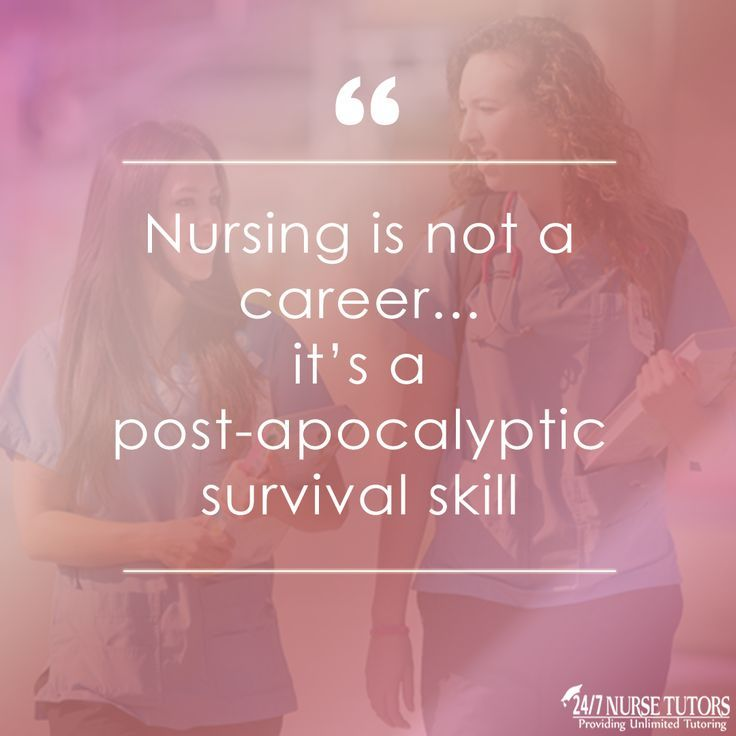 Nursing is not a career... it's a post-apocalyptic survival skill