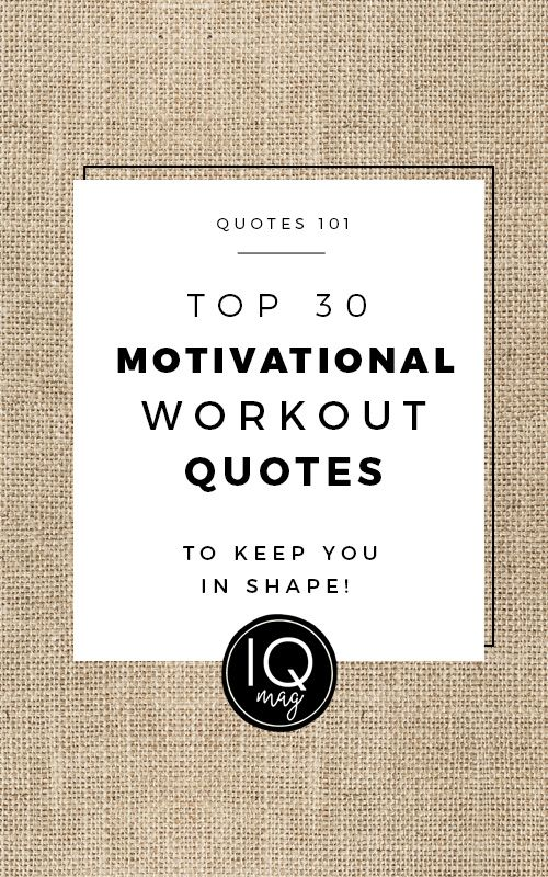Inspirational Quotes about Fitness and Working Out - Visit us at InspirationalQuotesMagazine.com for the best inspirational quotes!