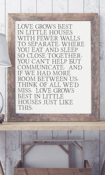 Love Grows Best Art Print>> another excuse for why I want a small house/apartment