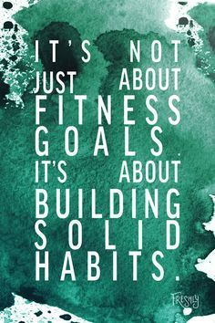 Daily Fitness Motivation: It's not just about fitness goals. It's about building solid habits. Don't lose sight of your purpose to live a healthy lifestyle. https://www.musclesaurus.com