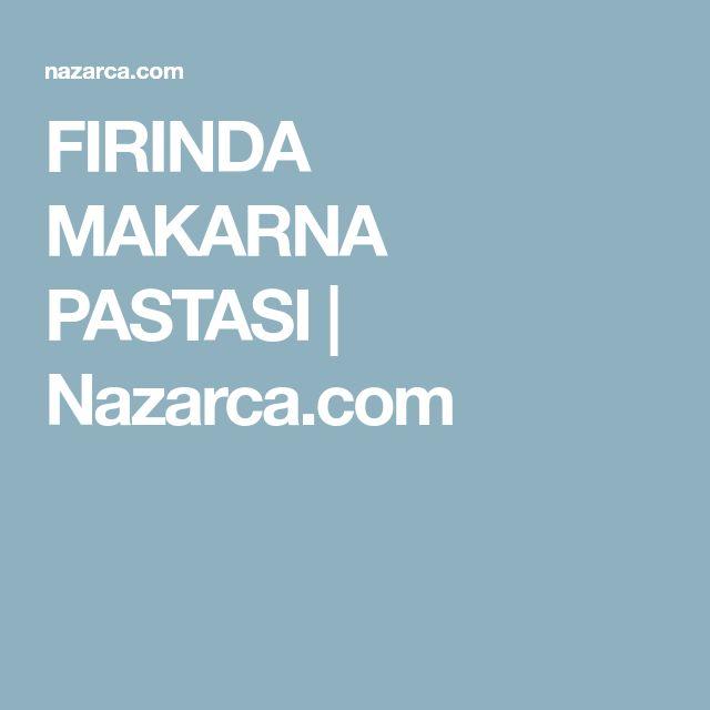 FIRINDA MAKARNA PASTASI | Nazarca.com