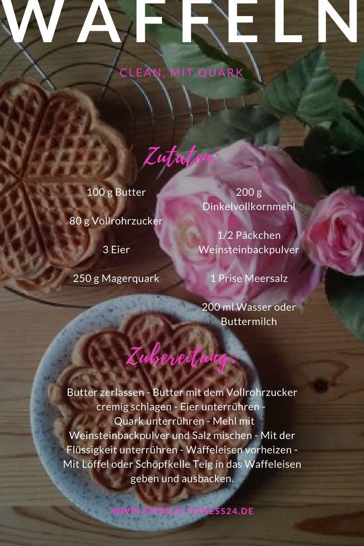Rezept für Waffeln mit Quark - clean - mit Dinkelvollkornmehl #waffeln #frühstück #gesundesfrühstück #cleaneating #clean #femalefitness24