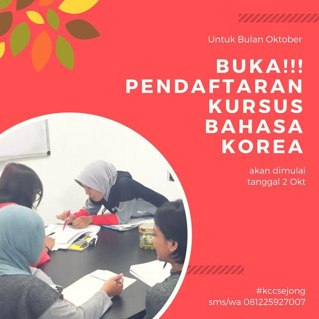 Membuka Pendaftaran Kelas Bahasa Korea Oktober KCC Sejong