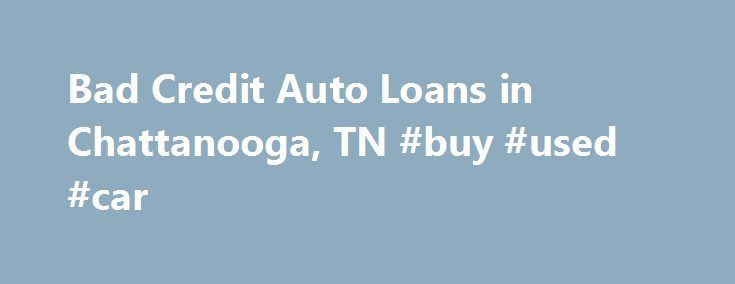 Bad Credit Auto Loans in Chattanooga, TN #buy #used #car http://autos.nef2.com/bad-credit-auto-loans-in-chattanooga-tn-buy-used-car/  #auto loans for poor credit # Bad Credit Car Loans in Chattanooga, TN At BMW of Chattanooga, your credit score should never be the deciding factor when it comes to owning your dream car. Our world class finance team is dedicated to finding the most favorable financial solutions on the market to our customers, regardless of their credit history. Poor credit car…