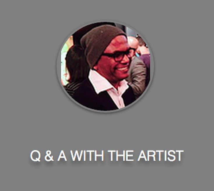 Q & A with Artist